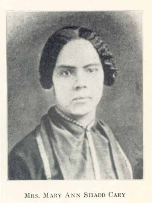 Mary Ann Shadd Cary<BR>